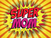 My Friend Debbie - My kid found the kryptonite to bring down Supermom