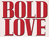 "My Friend Debbie - Book Review: ""Bold Love"""